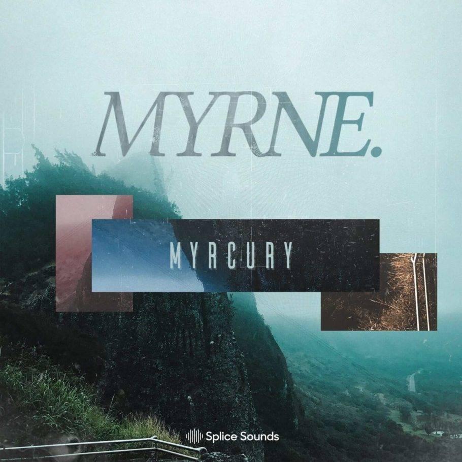 Splice Sounds released MYRNE: Myrcury Sample Pack