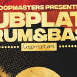 Loopmasters released Dubplate Drum & Bass_61279b93be319.jpeg